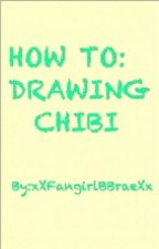 ~HOW TO DRAWING CHIBI~ by xXfangirlRAEXx