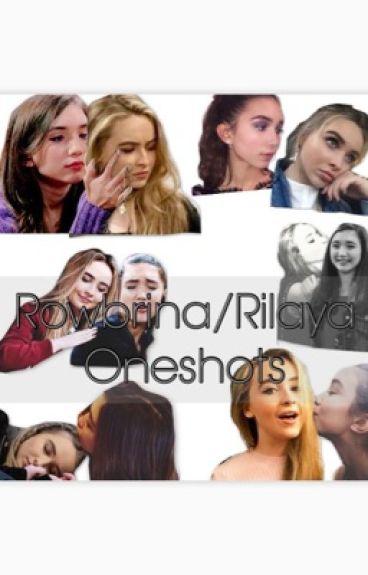 Rowbrina/Rilaya Oneshots (SLOW UPDATES)