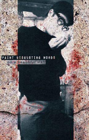 Disgusting words a szép falon by moonlight-tie