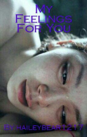 My Feelings For You by haileybear1217