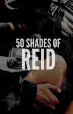 50 Shades of Reid: LA REID by eleyxoxo