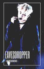 Eavesdropper-Jimin- by -ChimChiminie-