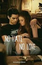 No Hate. No Love. *Stydia* by AimelyneOBrien