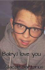Baby,I love you !/Jacob Sartorius by Nono466