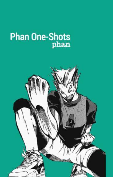 Phan One-Shots