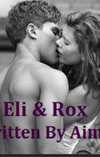 Eli & Rox (ON HOLD) by aimeaimeaime