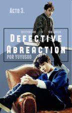 III. Defective Abreaction; Kaisoo · Saga GC by yuyusoo
