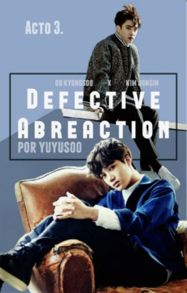 III. Defective Abreaction; Kaisoo · Saga GC