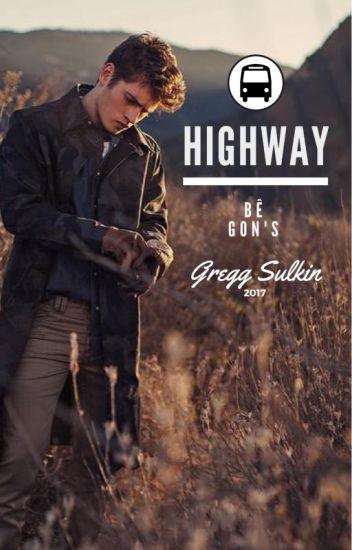 Highway || Gregg Sulkin