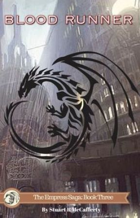 Blood Runner: Book Three of the Empress Saga by drahcirwolf