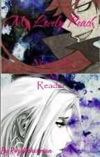 My Lovely Peches (Akura Ou x Reader) by RozaAckerman