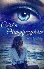 Córka Olimpijczyków (wolno pisane) by AibyLily