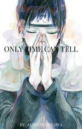 Only Time Can Tell by AkineHimekawa