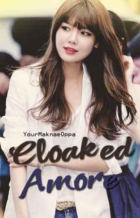 Book 1: Cloaked Amore by YourMaknaeOppa