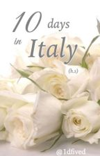 10 days in Italy (h.s) by 1dfived