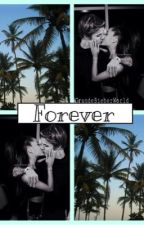 Forever || A.G & J.B || by SecretsYouKeep