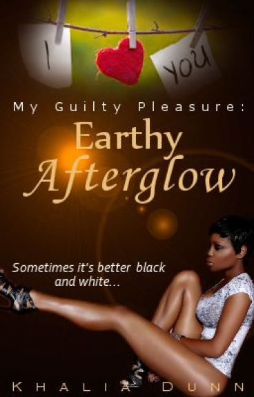 Earthy Afterglow (Book Two)