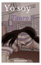 Soy Tauro ♉ by MorenaRCA