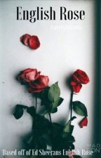 English Rose -Tronnor by fairylightjoseph