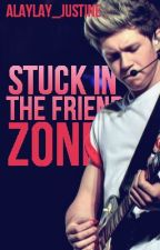 Stuck in the Friendzone. Do I have any hope? (Niall Horan Fanfic) by alaylay_justine