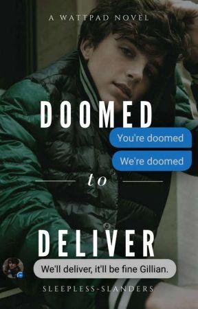 Doomed To Deliver by sleepless-slanders