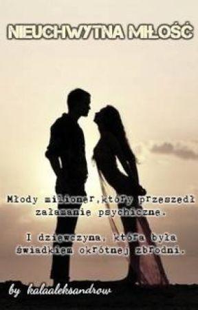 Nieuchwytna miłość by kalaaleksandrow