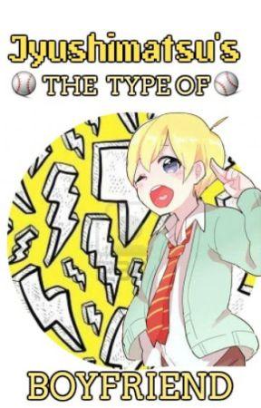 Jyushimatsu The Type Of Boyfriend by Bekkon-San