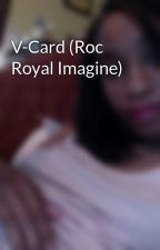 V-Card (Roc Royal Imagine) by MissGGToYou