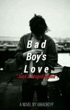 Bad Boy's Love by Badboy_project