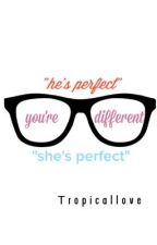 You're Different by tropicallovee