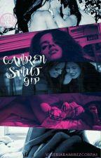 Camren Smut (G!P)  by Harmony_Feels27