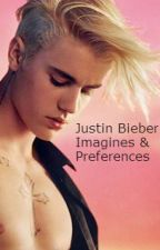 Justin Bieber Imagines &Preferences  by BoaCheeetaHood
