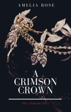 A Crimson Crown  by apsmiles1