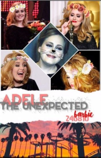 Adele: the unexpected.