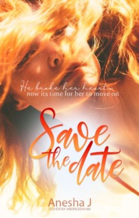 Save The Date [ Wattys 2017] by Iwannabcool