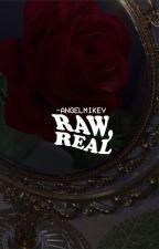 raw, real . muke by -angelmikey