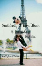 Suddenly More Than Friends  by DeehE_
