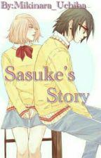 Sasuke's Story by Mikinara_Uchiha