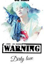 ¡Cuidado! Sucio Amor by SuWoongKM