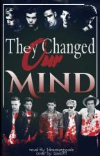 They changed our mind by 1directionnovels