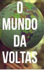 O mundo dá voltas  by kilua_123