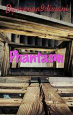 Phantasm by manan9diwani