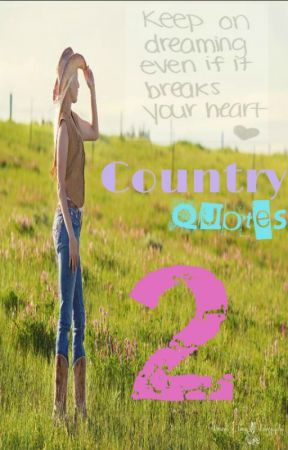 Country Quotes 2 by Horses113