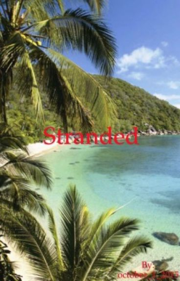 Stranded (COMPLETED)