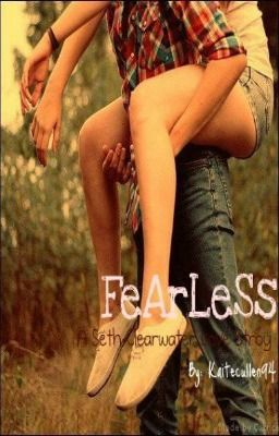FEARLESS(Seth Clearwater)