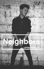Neighbors-Jacob Sartorius, Joey Birlem and FanFic. by _lovemyfriends3_