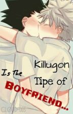 Killugon Is The Tipe Boyfriend.. by Cloud-003