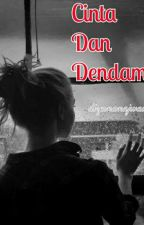 CINTA DAN DENDAM (COMPLETED✔) by diyananajwaa_