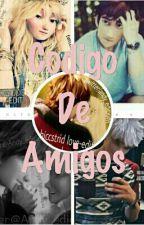 《 Codigo De Amigos 》 by Scry_18