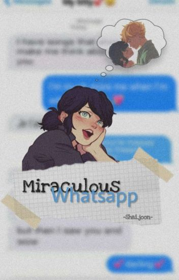 Miraculous Whatsapp